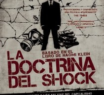 "La doctrina del Shock: Documental sobre el miedo ""aprendido"""