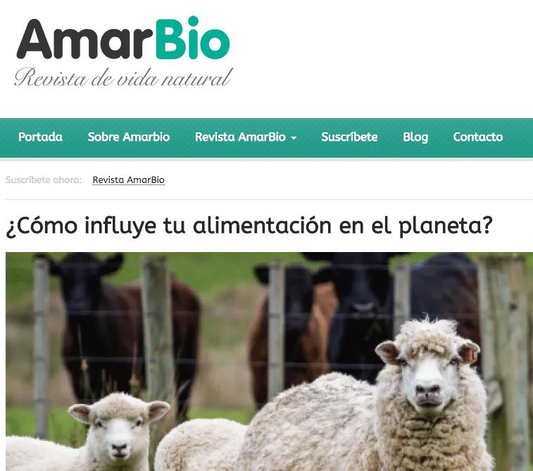 Colaboración Revista Amar Bio - Victor Suarez - ¿Cómo influye tu alimentación en el planeta?