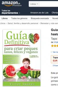 Libro-Guia-definitiva-para-criar-peques-sanos-felices-y-veganos-de-Victor-Suarez (1)