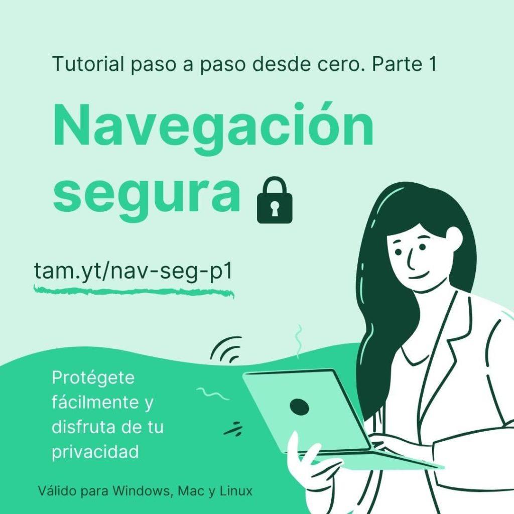 ¿quieres-empezar-a-protegerte-en-internet-y-no-sabes-como-hacerlo?